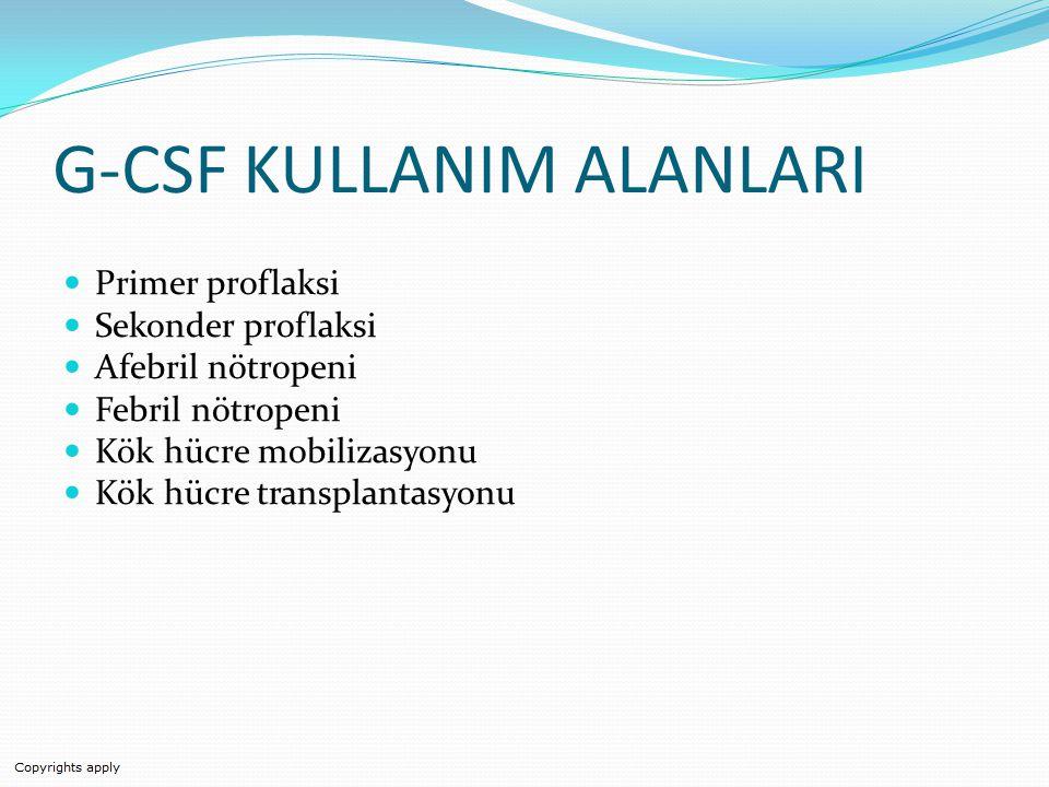 G-CSF KULLANIM ALANLARI