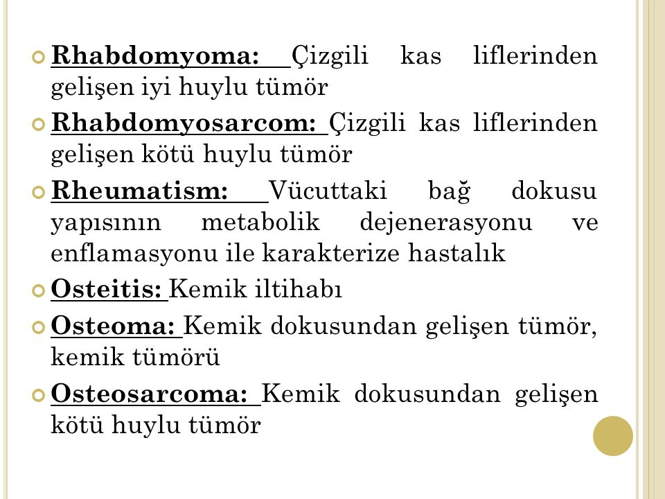 Rhabdomyoma: Çizgili kas liflerinden gelişen iyi huylu tümör