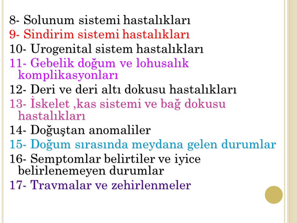 8- Solunum sistemi hastalıkları