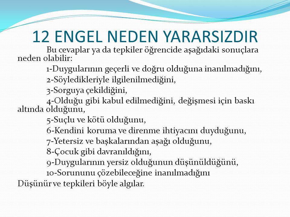 12 ENGEL NEDEN YARARSIZDIR