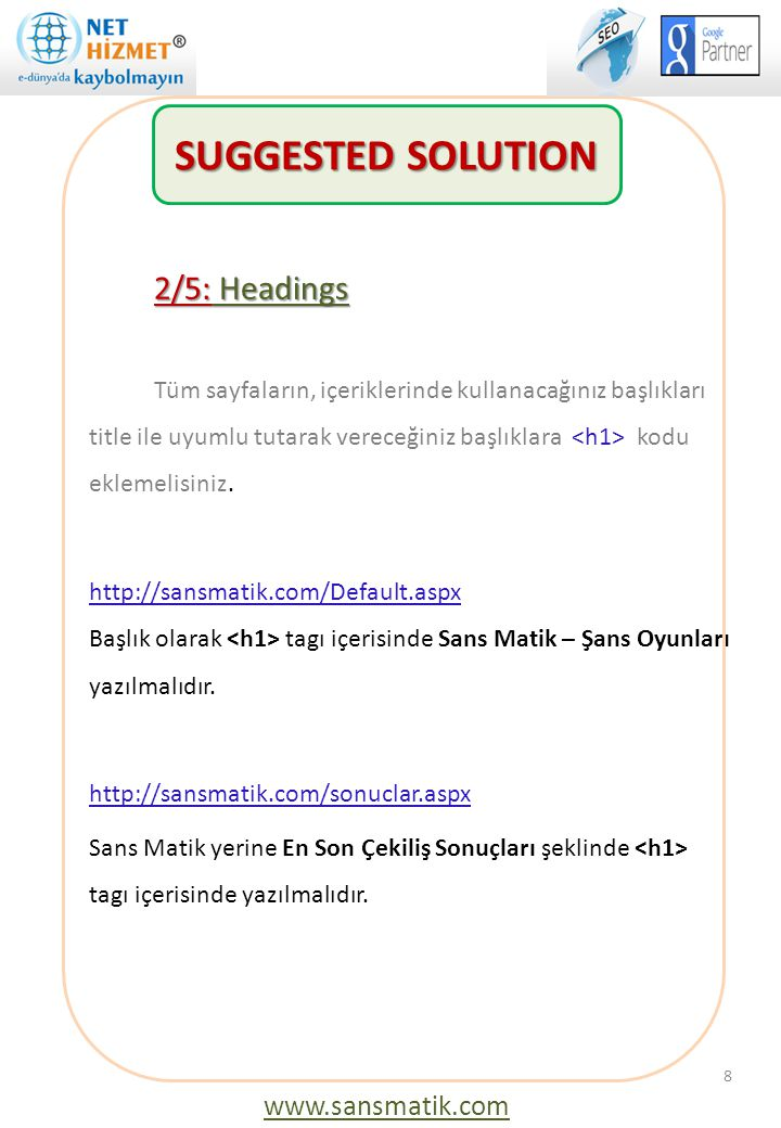 SUGGESTED SOLUTION 2/5: Headings www.sansmatik.com