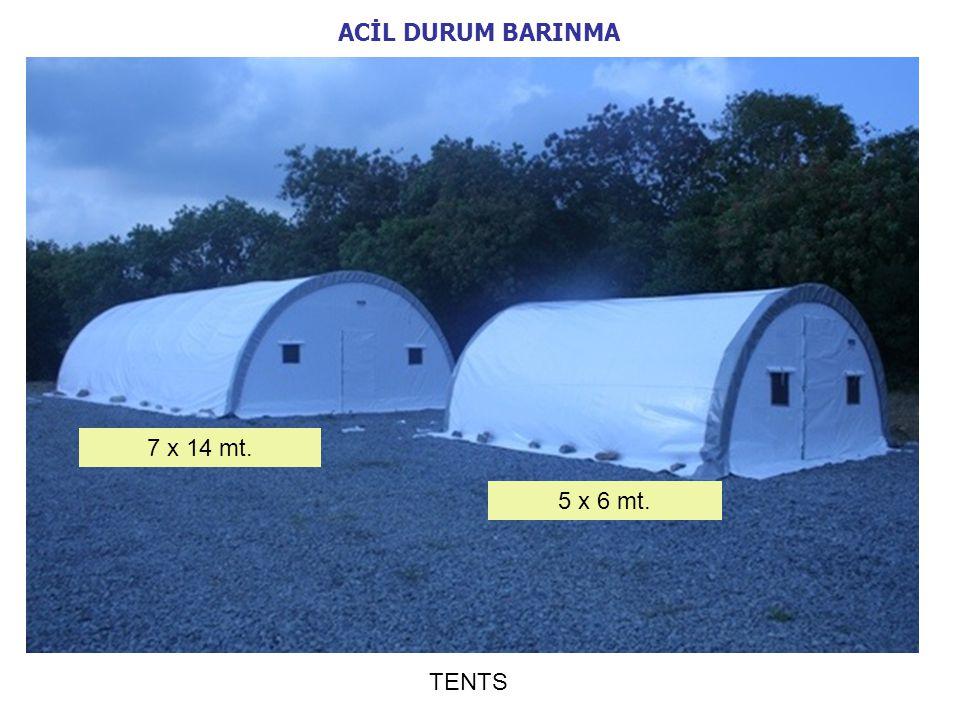 ACİL DURUM BARINMA 7 x 14 mt. 5 x 6 mt. TENTS