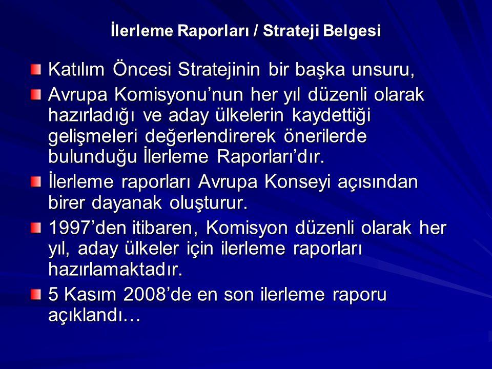 İlerleme Raporları / Strateji Belgesi