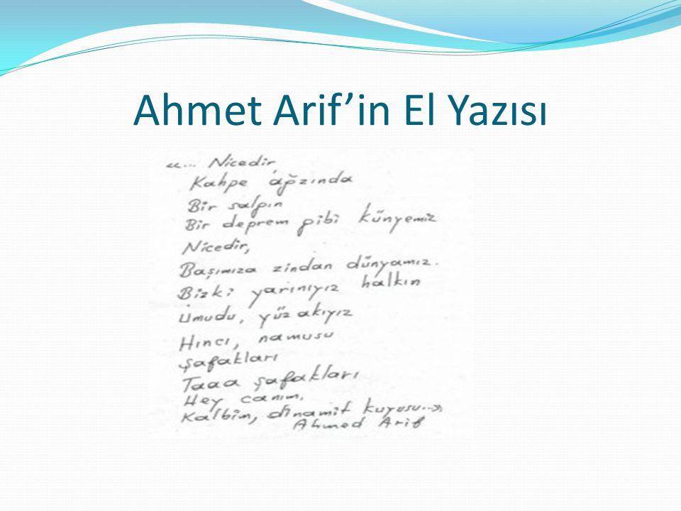 Ahmet Arif'in El Yazısı