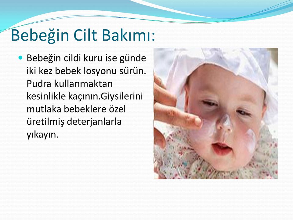Bebeğin Cilt Bakımı: