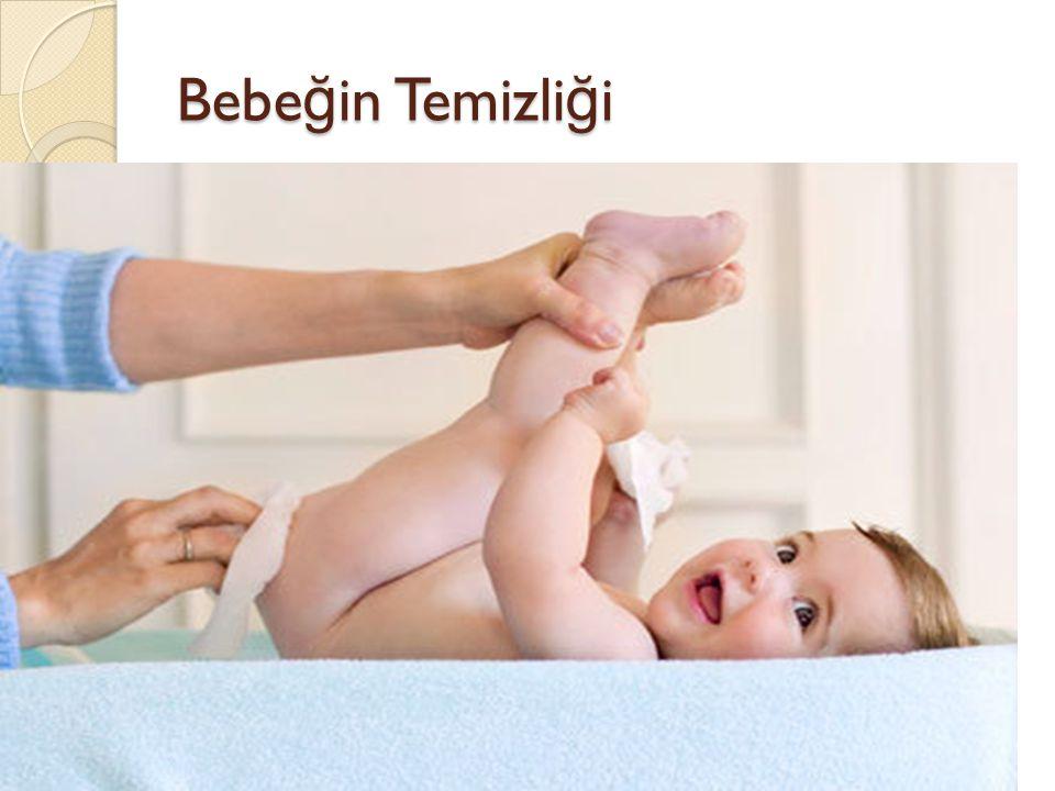 Bebeğin Temizliği