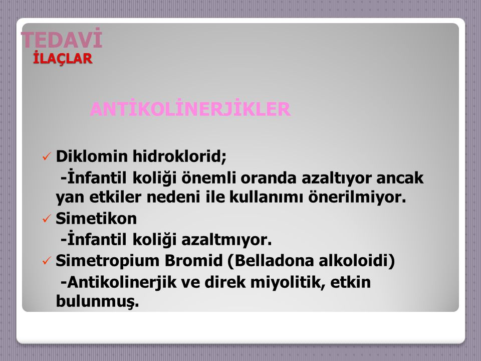 TEDAVİ ANTİKOLİNERJİKLER Diklomin hidroklorid;