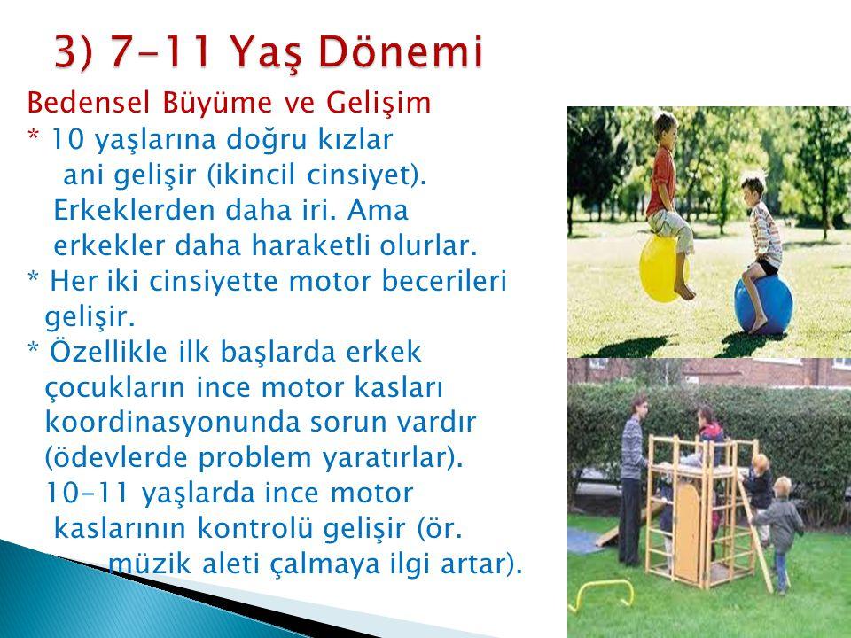 3) 7-11 Yaş Dönemi Bedensel Büyüme ve Gelişim