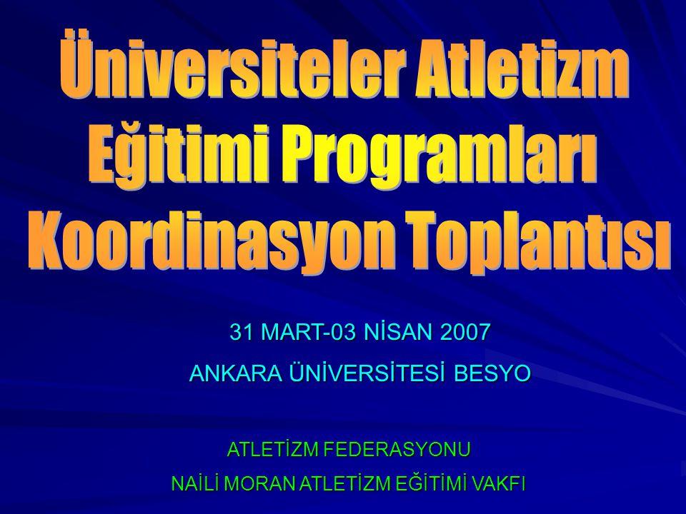 Üniversiteler Atletizm Eğitimi Programları Koordinasyon Toplantısı