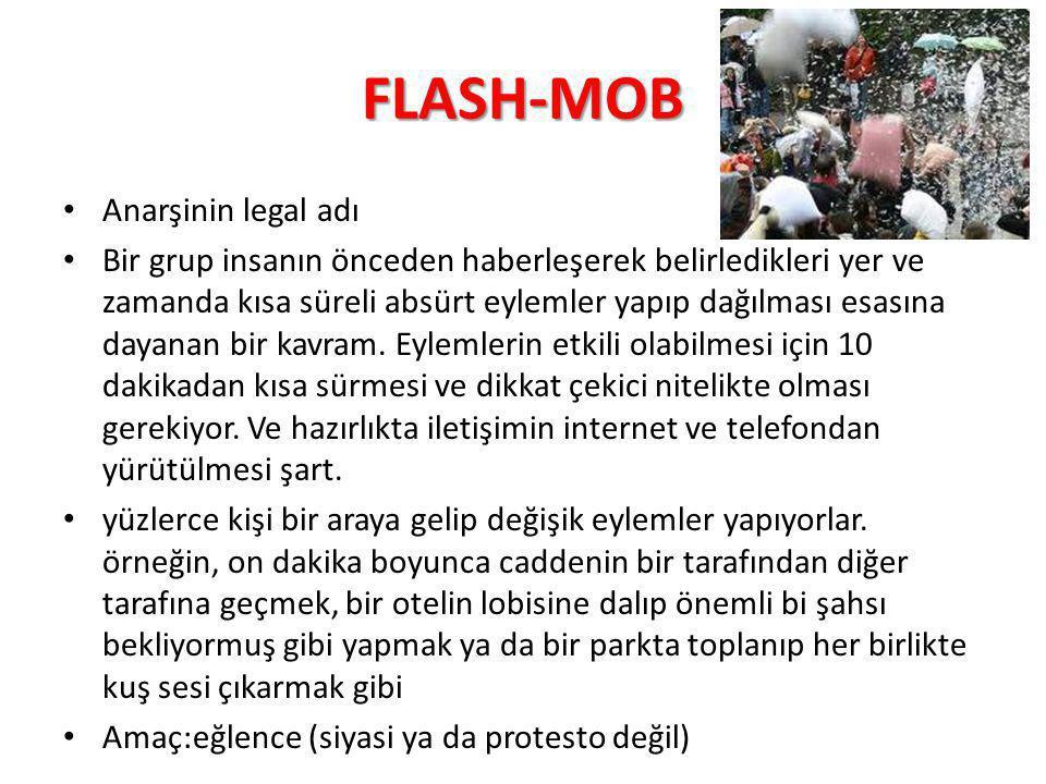 FLASH-MOB Anarşinin legal adı