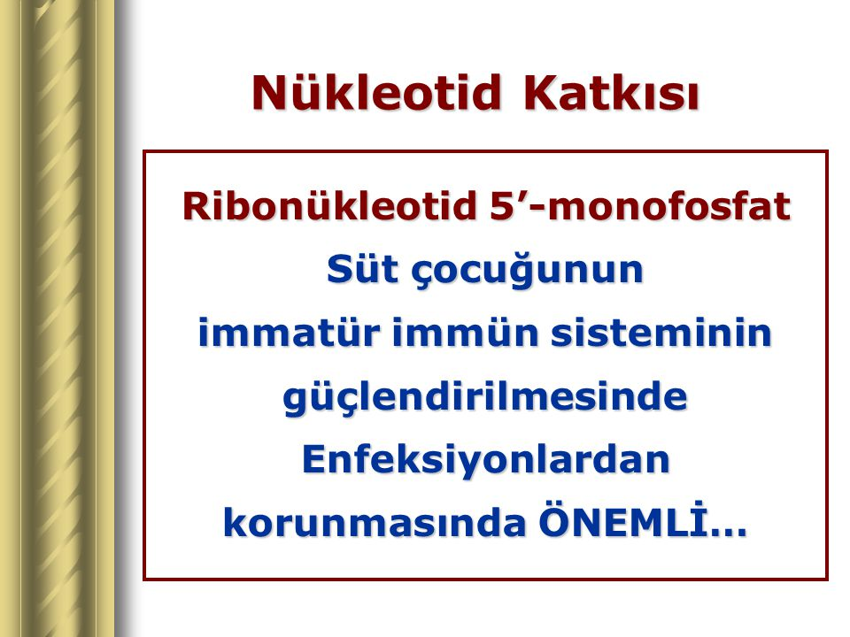 Ribonükleotid 5'-monofosfat immatür immün sisteminin