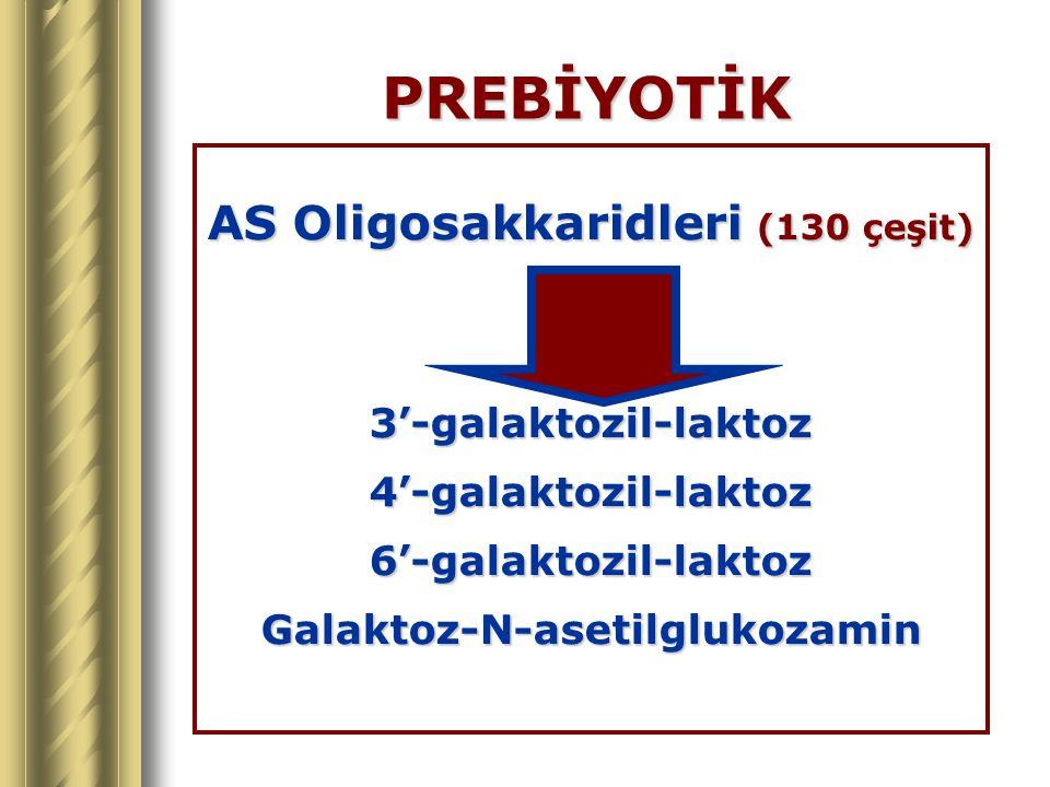 AS Oligosakkaridleri (130 çeşit) Galaktoz-N-asetilglukozamin
