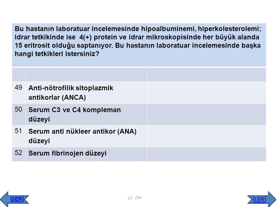 Anti-nötrofilik sitoplazmik antikorlar (ANCA)