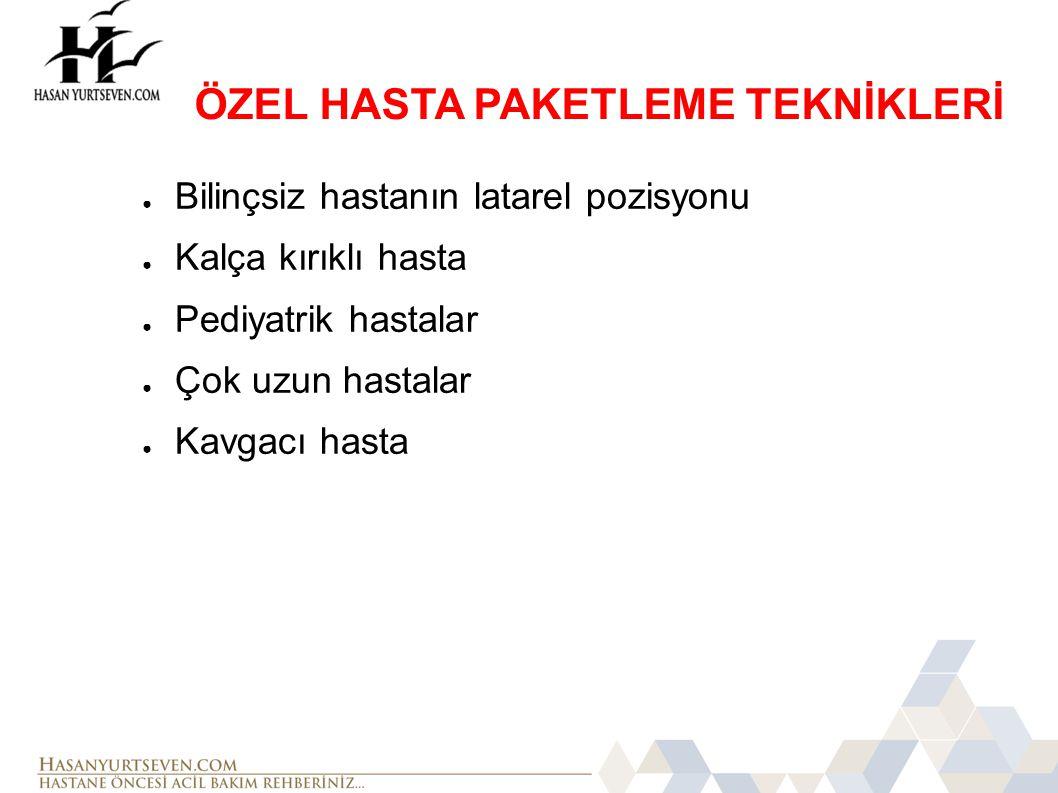 ÖZEL HASTA PAKETLEME TEKNİKLERİ