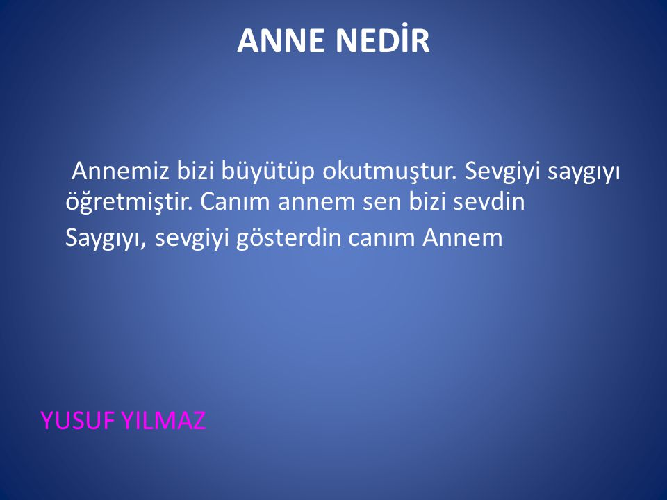 ANNE NEDİR