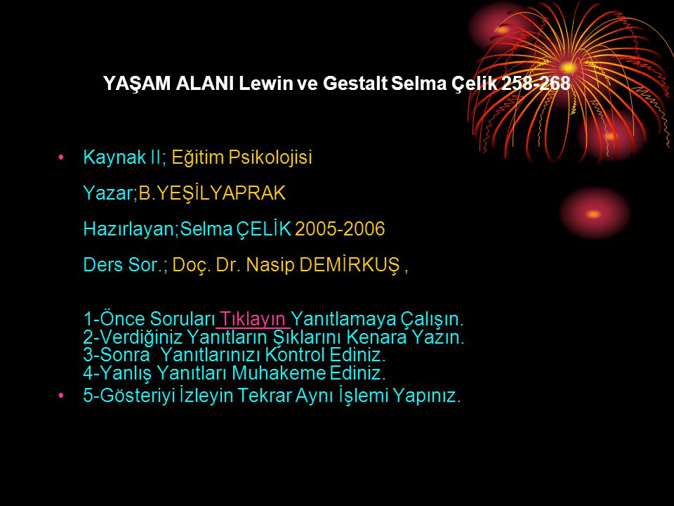 YAŞAM ALANI Lewin ve Gestalt Selma Çelik 258-268