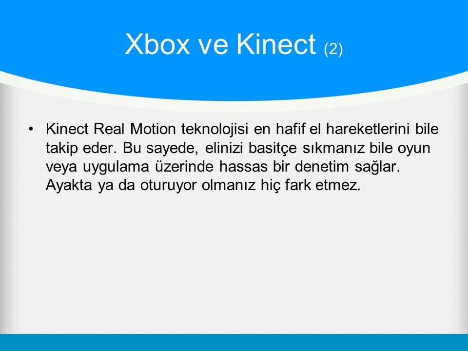 Xbox ve Kinect (2)