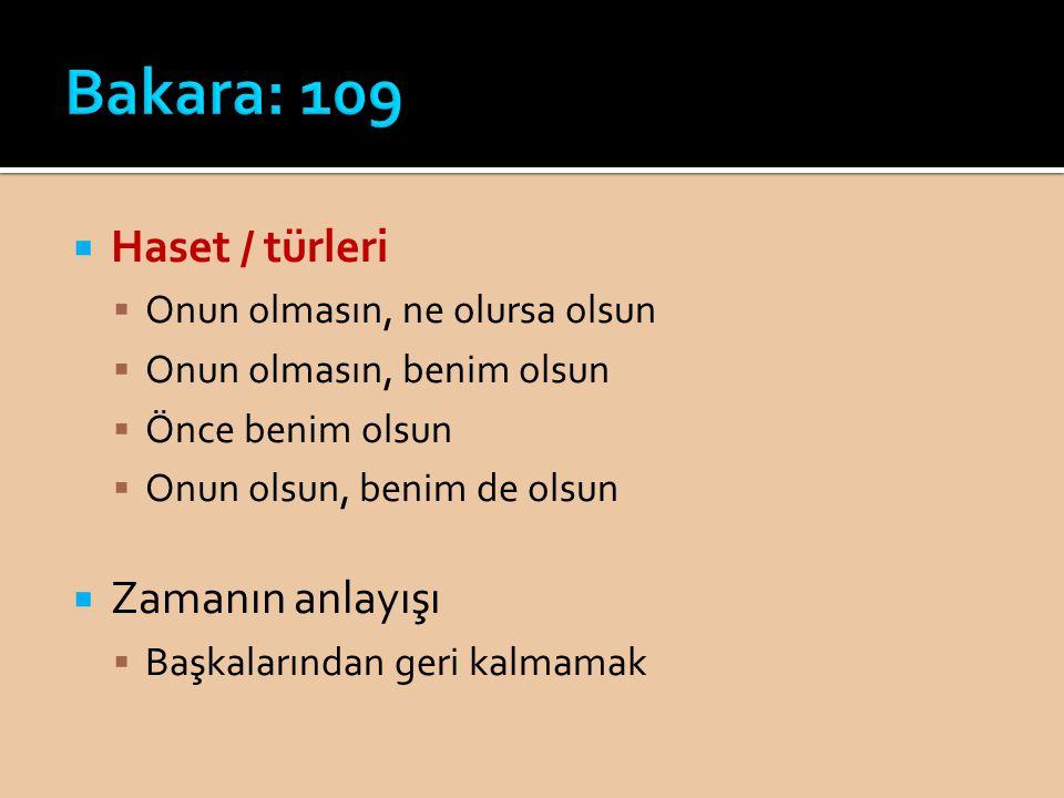 Bakara: 109 Haset / türleri Zamanın anlayışı