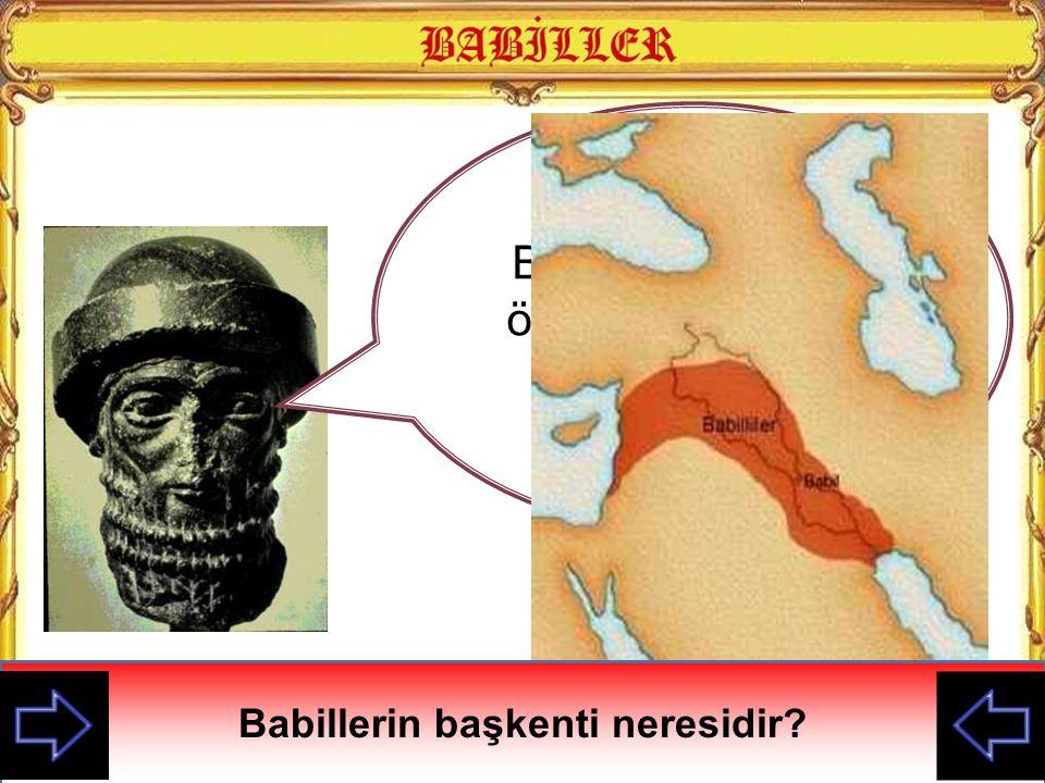 Babillerin başkenti neresidir