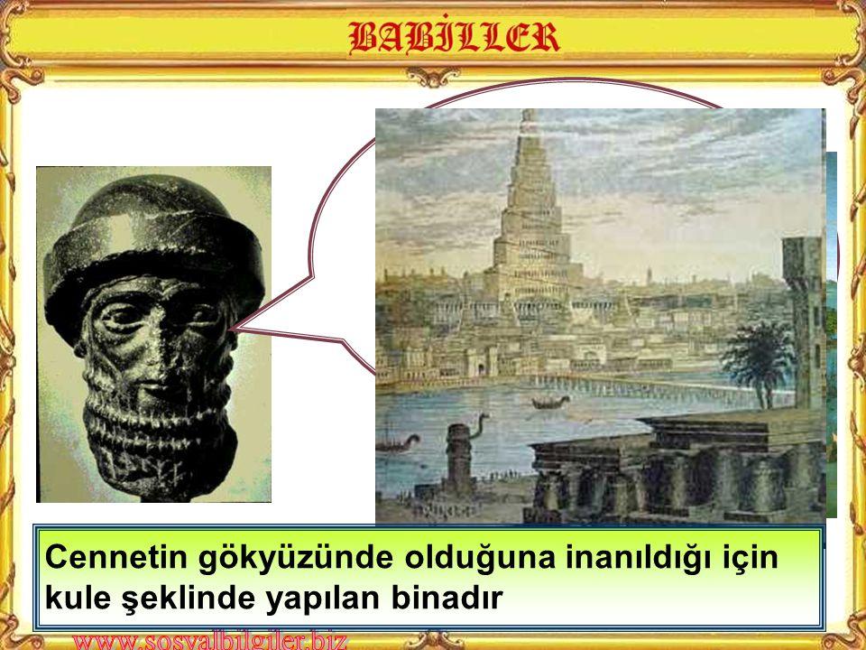 Bir başka önemli eserimiz ise Tanrımız Marduk adına yaptığımız Babil Kulesidir