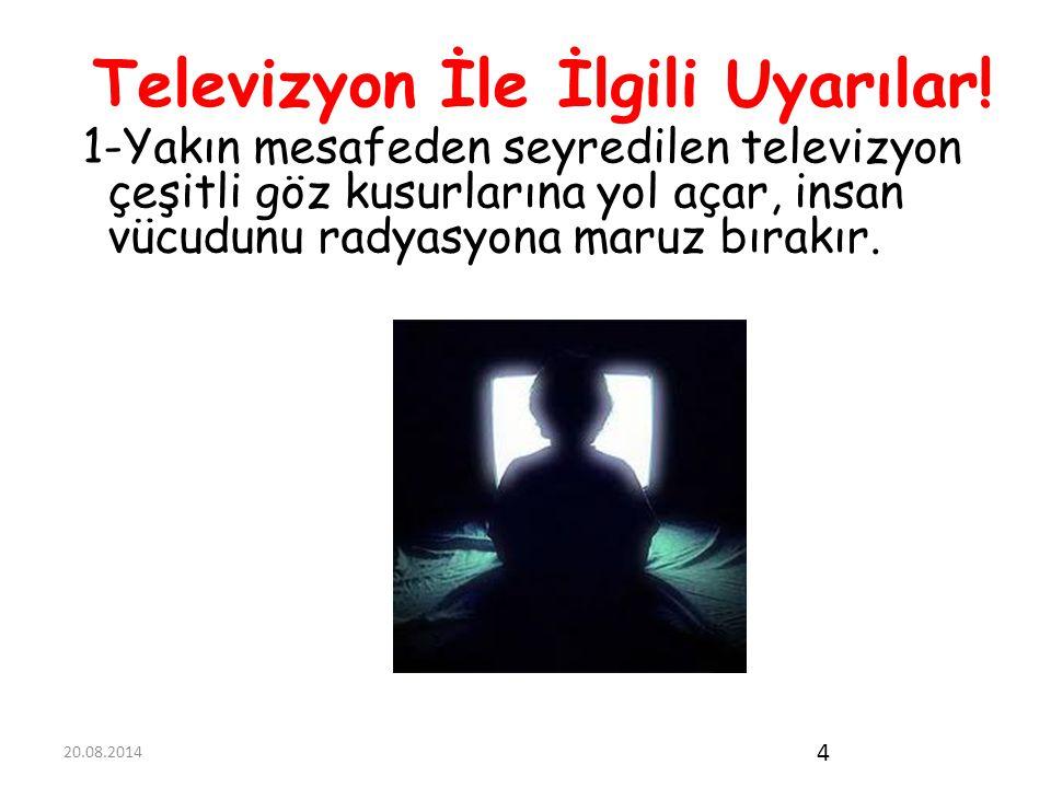 Televizyon İle İlgili Uyarılar!