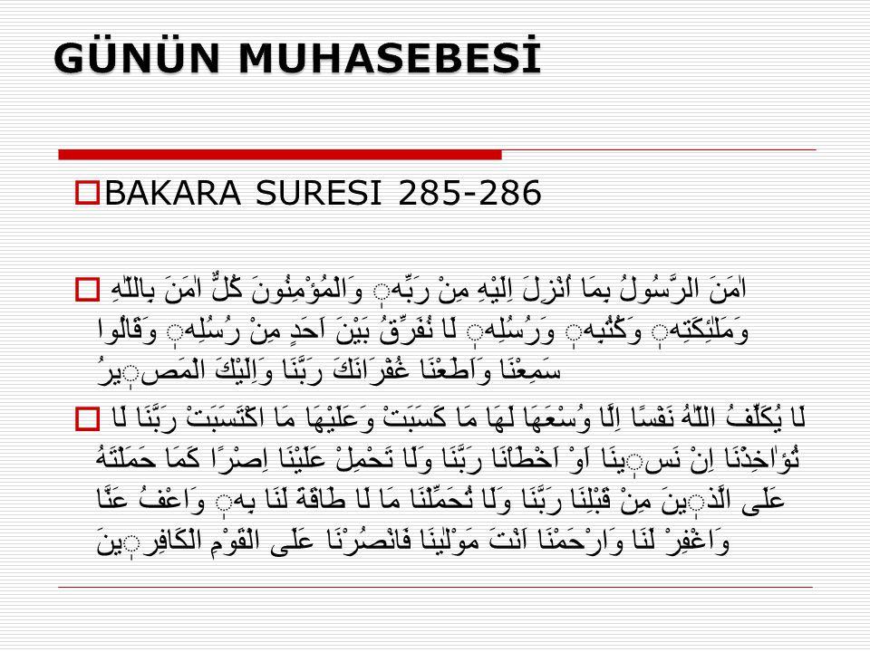 GÜNÜN MUHASEBESİ BAKARA SURESI 285-286