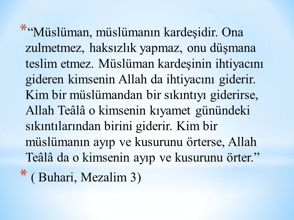 Müslüman, müslümanın kardeşidir