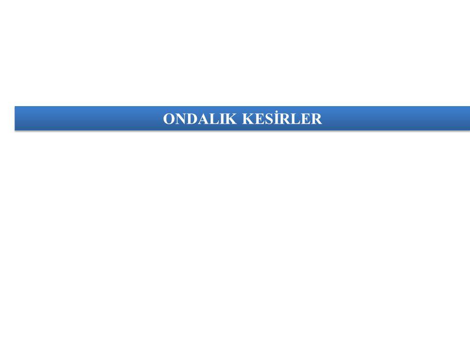 ONDALIK KESİRLER