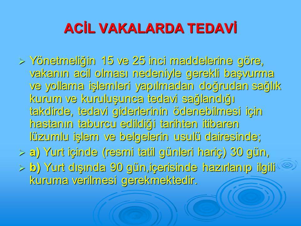 ACİL VAKALARDA TEDAVİ