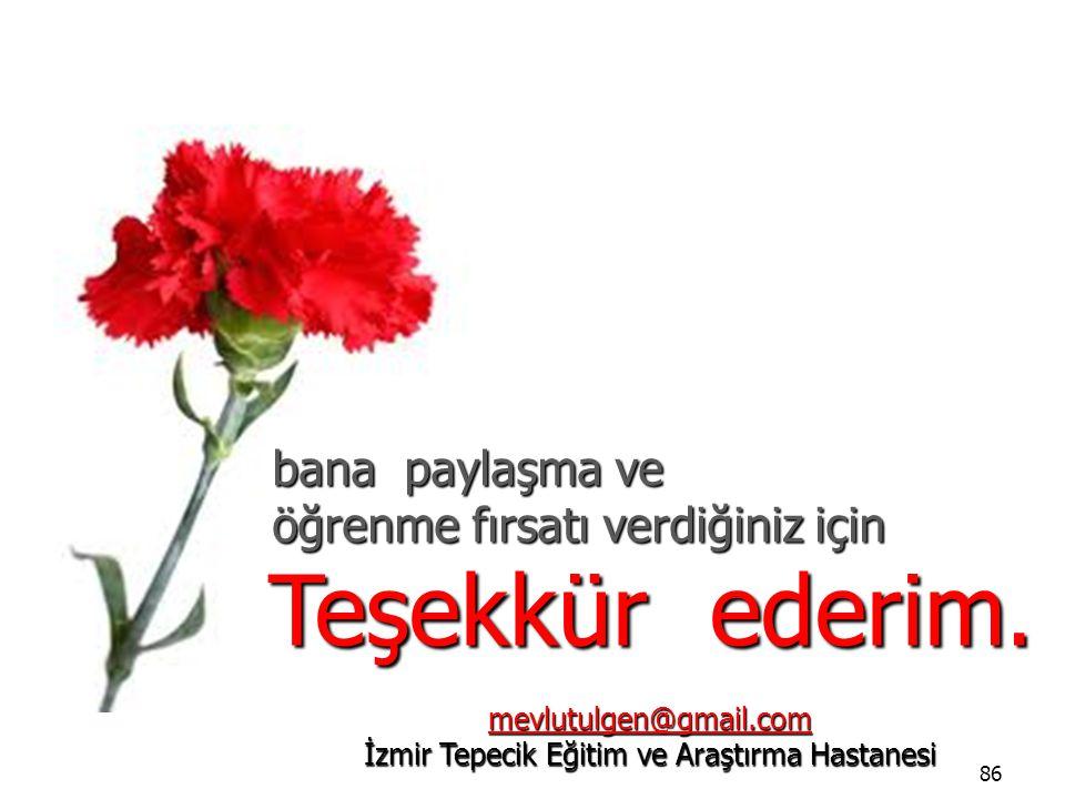 mevlutulgen@gmail.com İzmir Tepecik Eğitim ve Araştırma Hastanesi