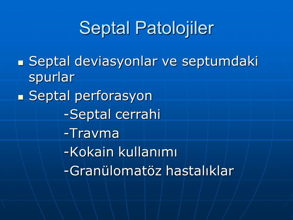 Septal Patolojiler Septal deviasyonlar ve septumdaki spurlar