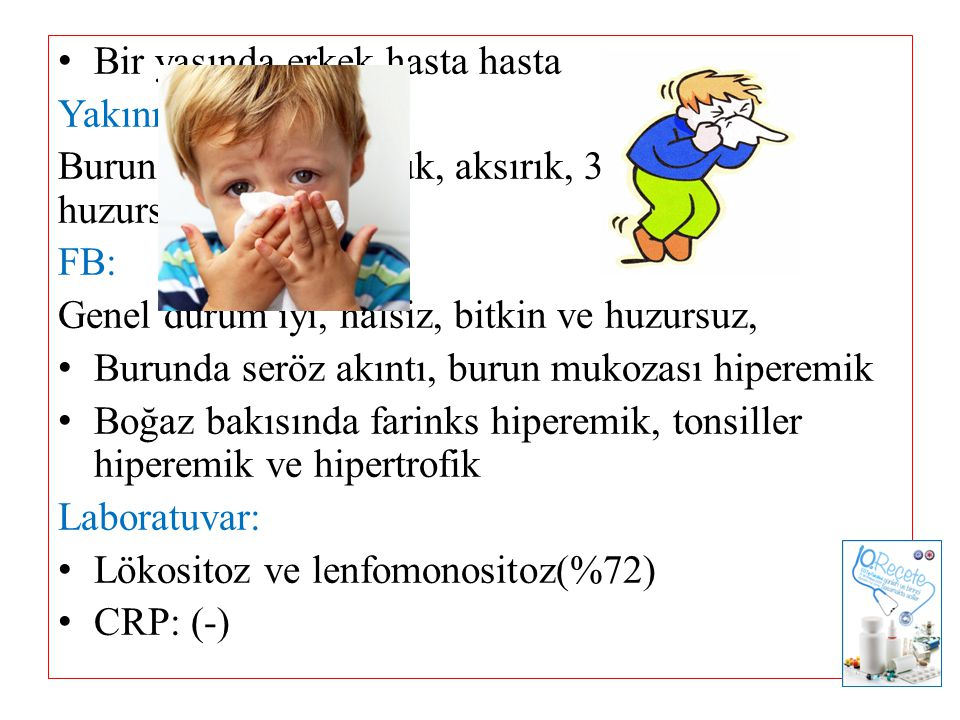 Bir yaşında erkek hasta hasta