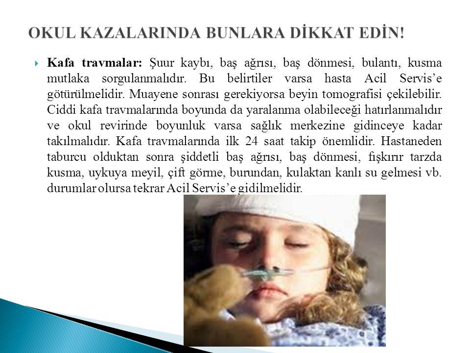 OKUL KAZALARINDA BUNLARA DİKKAT EDİN!