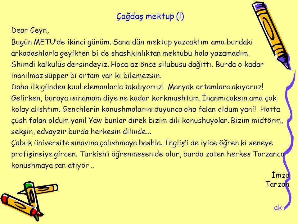 Çağdaş mektup (!) Dear Ceyn,