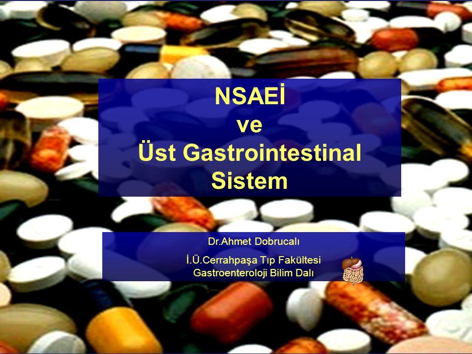 NSAEİ ve Üst Gastrointestinal Sistem