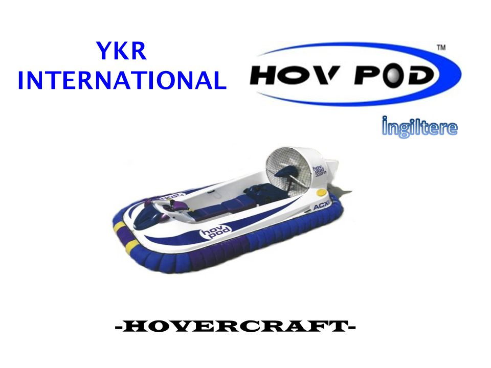 YKR INTERNATIONAL İngiltere -HOVERCRAFT-