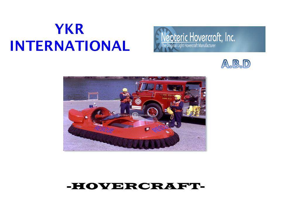 YKR INTERNATIONAL A.B.D -HOVERCRAFT-