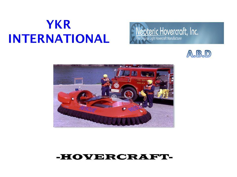 YKR INTERNATIONAL A.B.D -HOVERCRAFT-