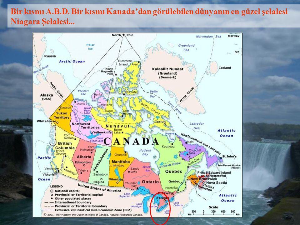 Bir kısmı A.B.D. Bir kısmı Kanada'dan görülebilen dünyanın en güzel şelalesi Niagara Şelalesi...