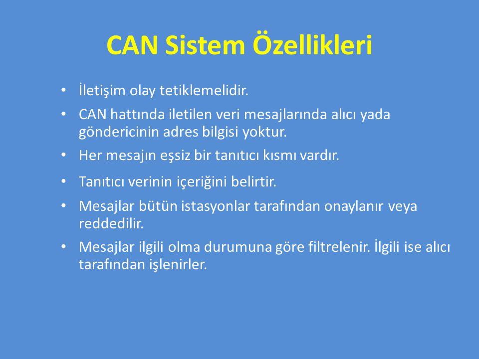CAN Sistem Özellikleri
