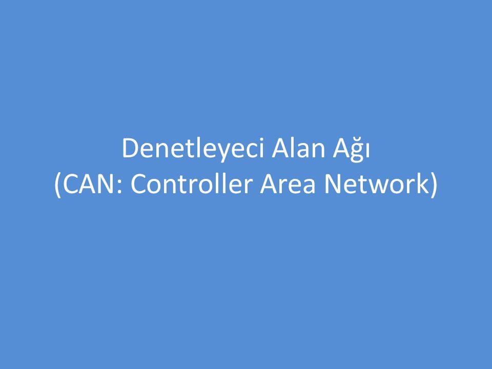 Denetleyeci Alan Ağı (CAN: Controller Area Network)