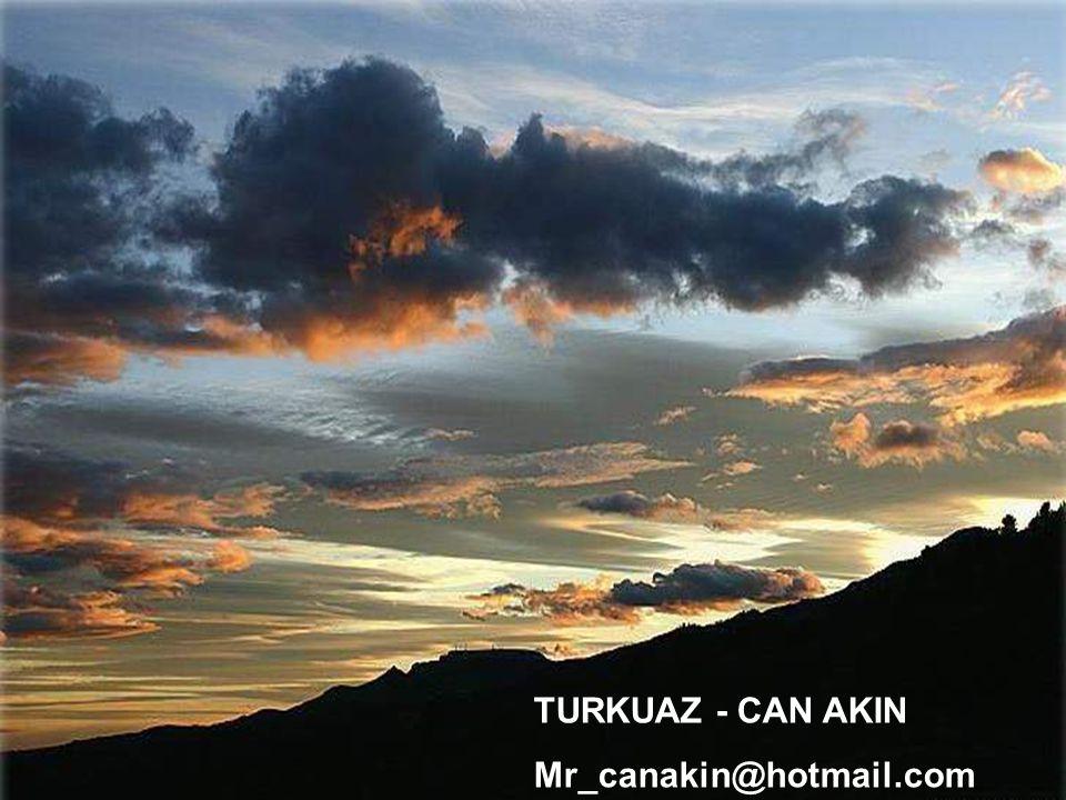TURKUAZ - CAN AKIN Mr_canakin@hotmail.com