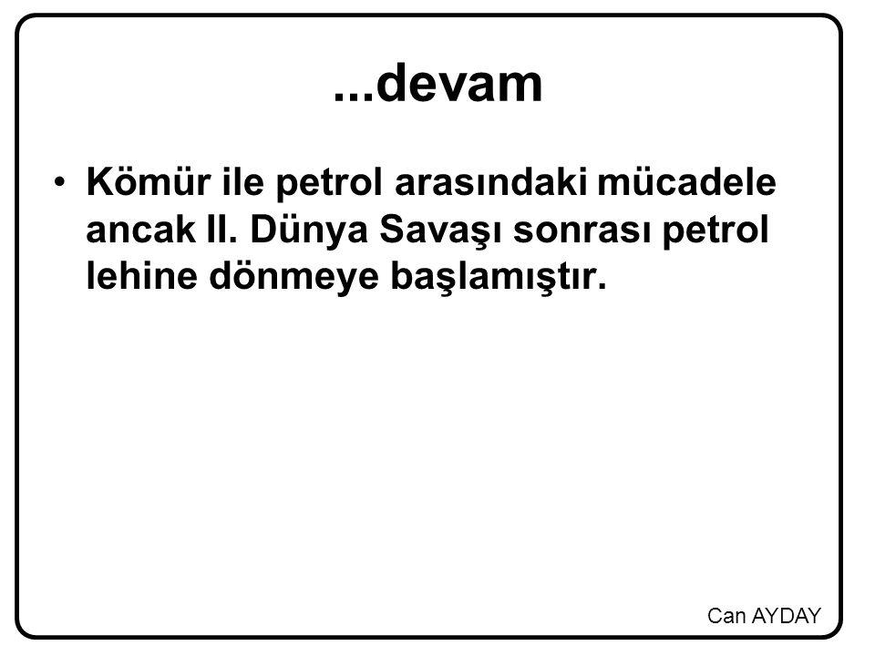 ...devam Kömür ile petrol arasındaki mücadele ancak II.