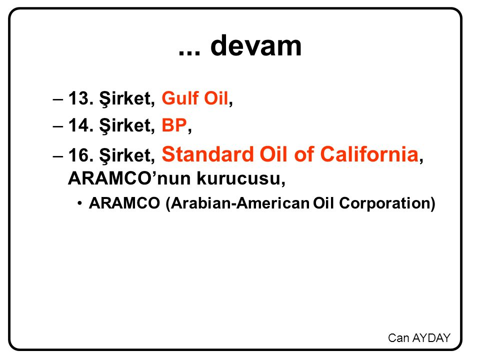 ... devam 13. Şirket, Gulf Oil, 14. Şirket, BP,
