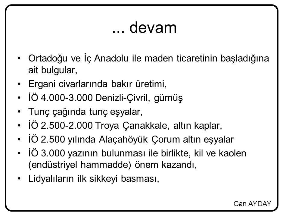... devam Ortadoğu ve İç Anadolu ile maden ticaretinin başladığına ait bulgular, Ergani civarlarında bakır üretimi,