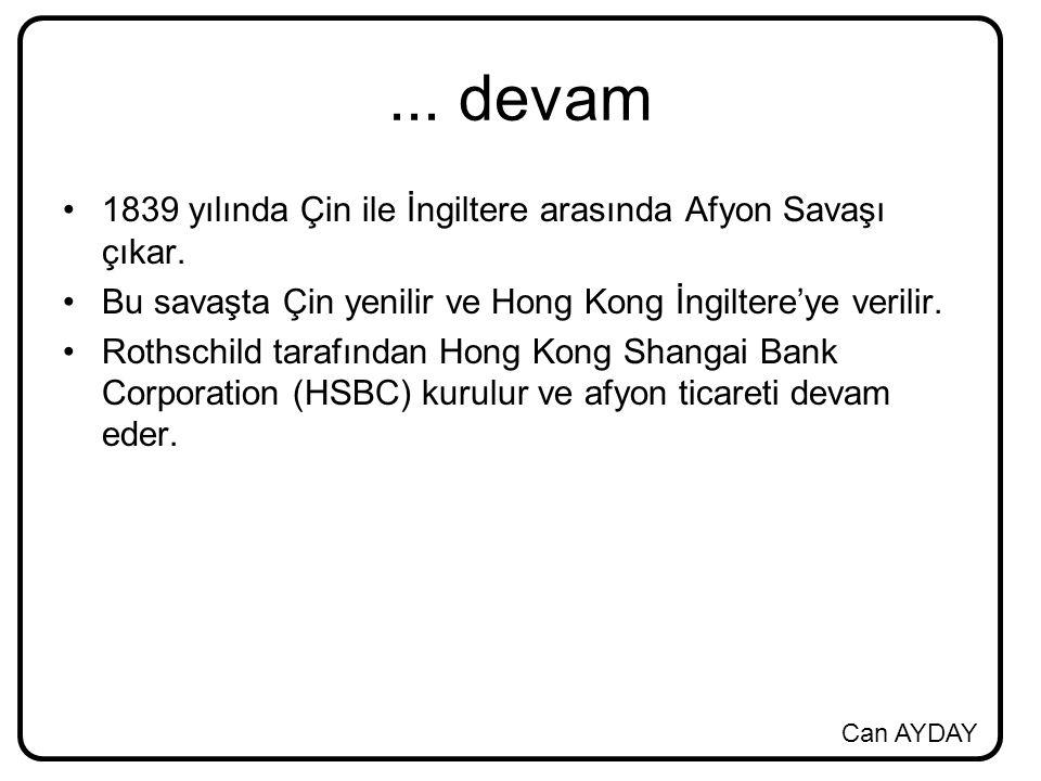 ... devam 1839 yılında Çin ile İngiltere arasında Afyon Savaşı çıkar.