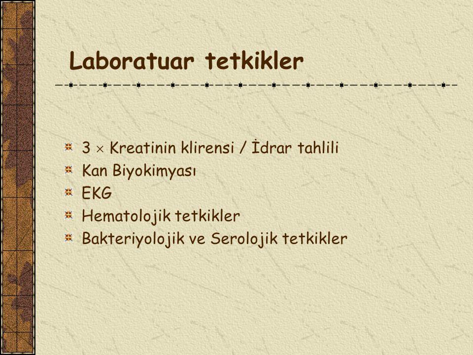 Laboratuar tetkikler 3  Kreatinin klirensi / İdrar tahlili