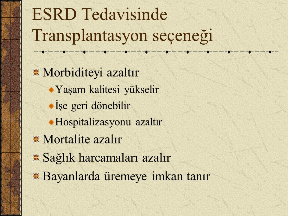 ESRD Tedavisinde Transplantasyon seçeneği