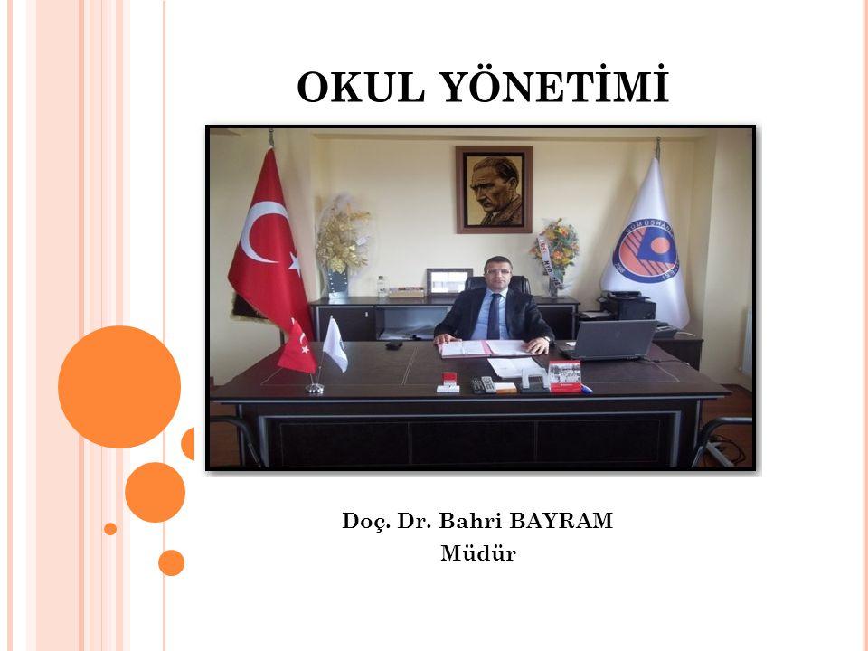 Doç. Dr. Bahri BAYRAM Müdür