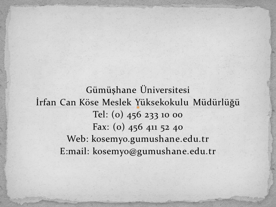 Gümüşhane Üniversitesi İrfan Can Köse Meslek Yüksekokulu Müdürlüğü